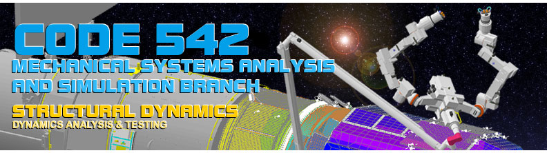 Code 542 Mechanical Systems Analysis and Simulation Branch - Structural Dynamics Group - Dynamics analysis and testing